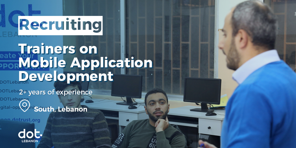 Hiring Trainers on Mobile App Development in the South of Lebanon
